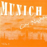 Munich City Nights Volume 03